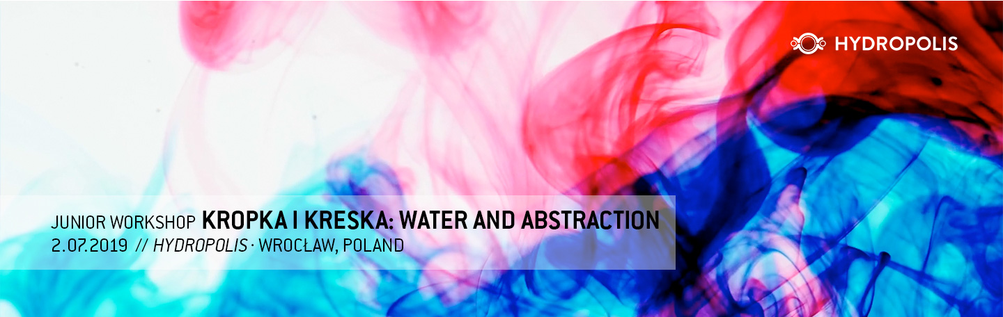 Kropka i Kreska: Water and Abstraction